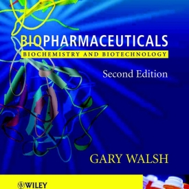 Bio pharmaceuticals Biochemistry and Bio technology