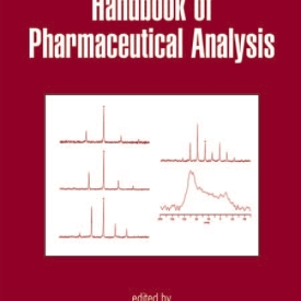 Handbook of Pharmaceutical Analys is Drugs and the Pharmaceutical Sciences