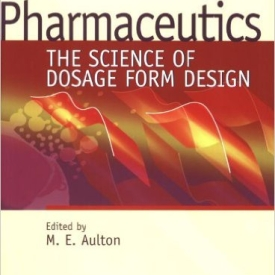 Pharmaceutics The Science of Dosage Form Design Second