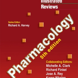 Pharmacology Lippincott Illustrated Reviews Series 5